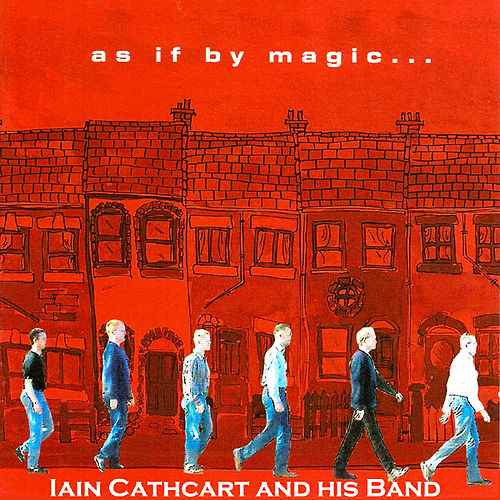 As If By Magic - Iain Cathcart
