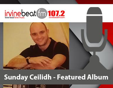 Sunday Ceilidh – Featured Album by Sandy Legget