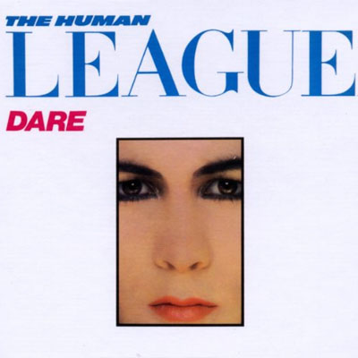 The Human League - Dare - 1982