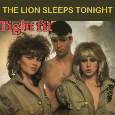 Tight Fit - The Lion Sleeps Tonight 1982