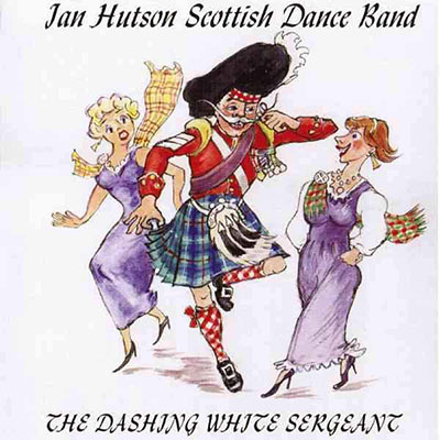 "Ian Hutson Scottish Dance Band ""The Dashing White Sergeant"""