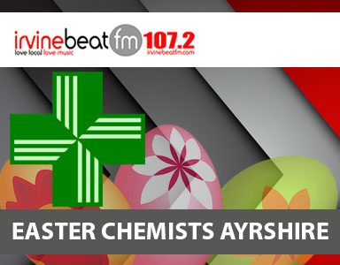 Chemists Open During Easter  2019 In Ayrshire