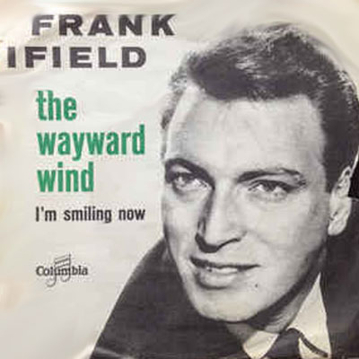 Frank Ifield - The Wayward Wind (single cover)